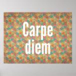 Carpe diem, Seize the day, Geometric Pattern Posters