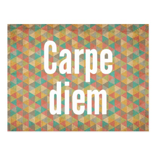 Carpe diem, Seize the day, Motivational Quotes Post Cards