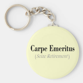 Carpe Emeritus (Seize Retirement) Gifts Key Ring