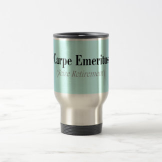 Carpe Emeritus (Seize Retirement) Gifts Mugs