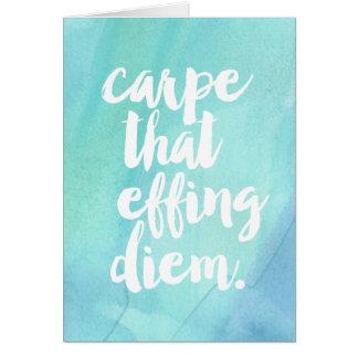 Carpe That Effing Diem Aqua Watercolor Card