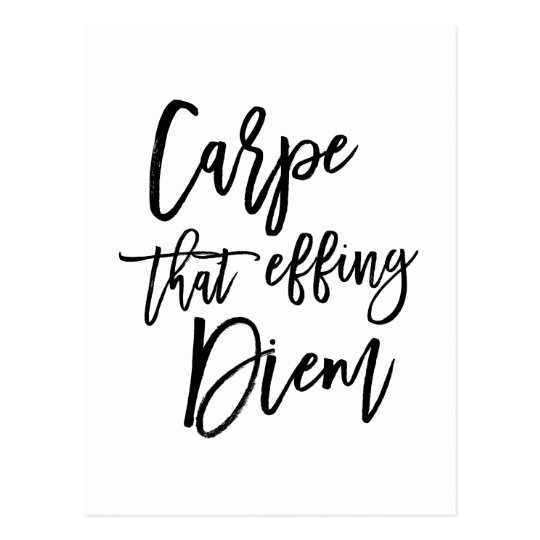Carpe That Effing Diem Hand Lettered Quote Postcard