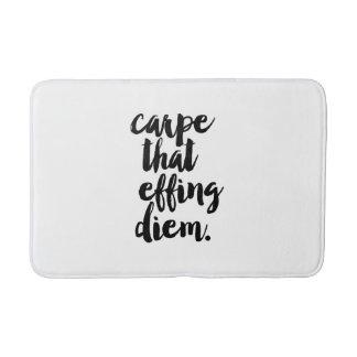 Carpe That Effing Diem Quote Bath Mat