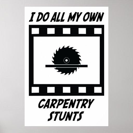Carpentry Stunts Print