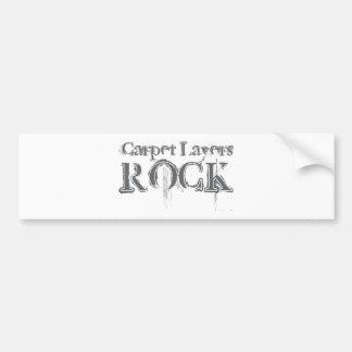 Carpet Layers Rock Bumper Sticker