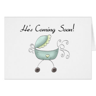 Carriage He's Coming Soon Greeting Card