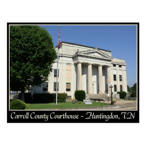 Carroll County Courthouse - Huntingdon, TN Post Card