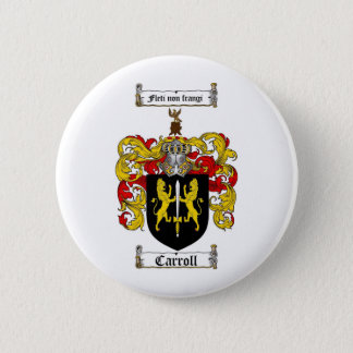 CARROLL FAMILY CREST -  CARROLL COAT OF ARMS 6 CM ROUND BADGE
