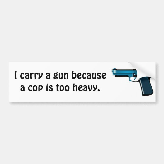 Carry a gun bumper sticker