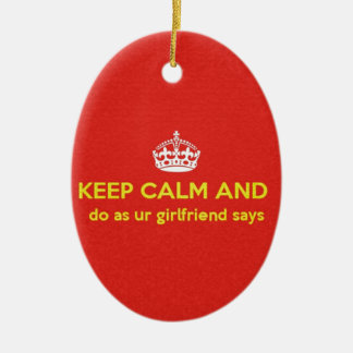 carry on do as ur girlfriends says. ceramic oval decoration