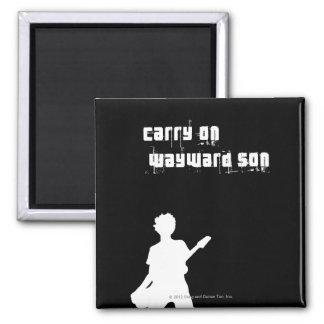 Carry On Wayward Son Fridge Magnet
