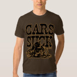 Cars Suck (vintage blk & gold) Tee Shirt
