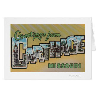 Carthage, Missouri - Large Letter Scenes Greeting Card
