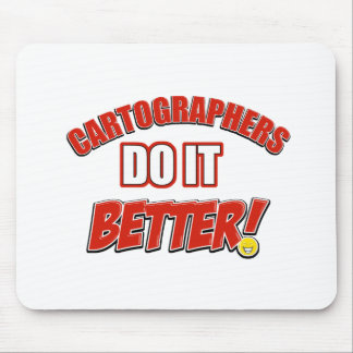 Cartographers do it better mouse pad