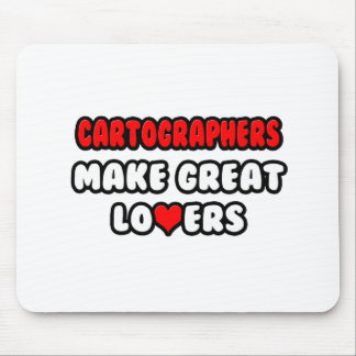 Cartographers Make Great Lovers Mouse Pads
