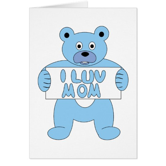 Cartoon Blue Bear I Luv Mum (I Love Mum) Card