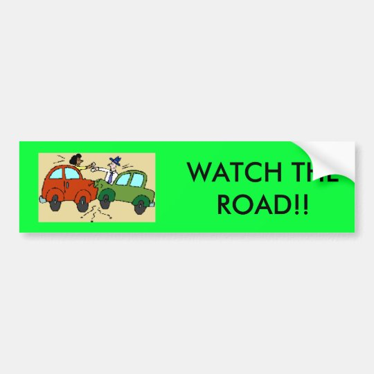 cartoon-car-crash, WATCH THE ROAD!! Bumper Sticker