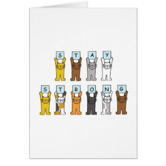 cartoon cats stay strong encouragement. greeting cards