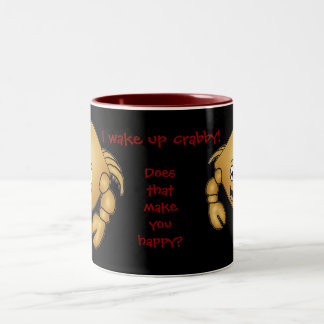 Cartoon Crab mug. I wake up crabby! Two-Tone Mug