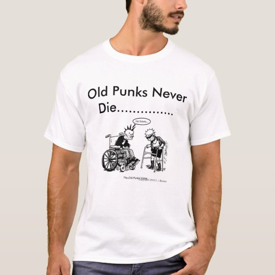 cartpunx, Old Punks Never Die T-Shirt
