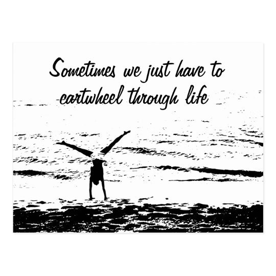 Cartwheel with Inspirational Quote | Postcard