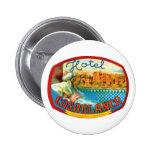 CasablancaHotel Pinback Buttons