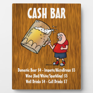 Cash Bar Sign With Funny Guy on Wood Background Plaque