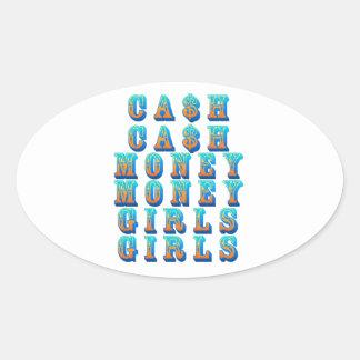 Cash Cash Money Money Girls Girls Oval Sticker