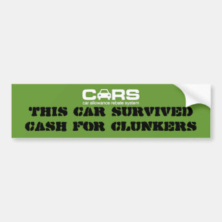 Cash for Clunkers Bumper Sticker