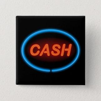 Cash neon. 15 cm square badge