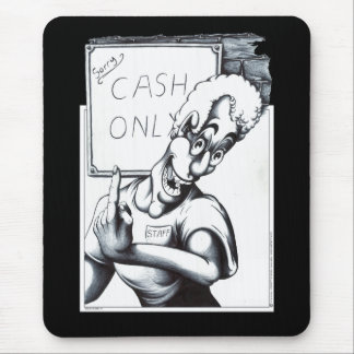 Cash Only Mouse Pad