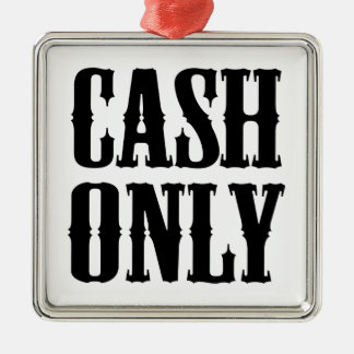 Cash Only Silver-Colored Square Decoration