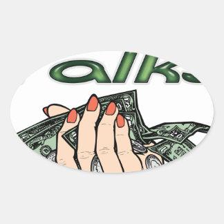 Cash Talks Oval Sticker