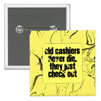 Cashiers Funny Button