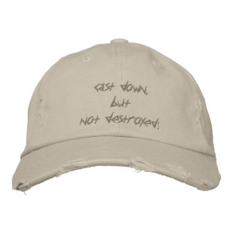 cast down but not destroyed embroidered baseball cap