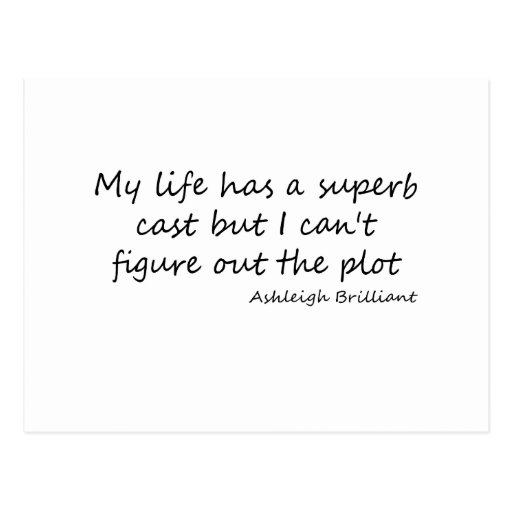 Cast of my Life quote Post Card