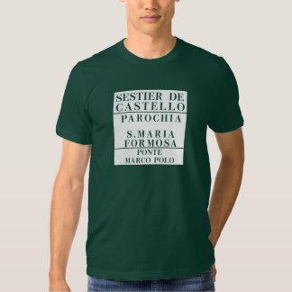 Castello-Formosa-Marco Polo, Venice, Street T Shirt
