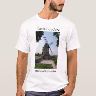 Castelnaudary, Home of Cassoulet T-Shirt