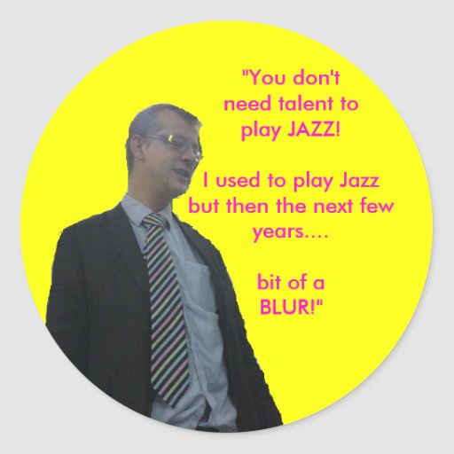 """Casterton cutout, """"You don'tneed talent toplay ... Sticker"""