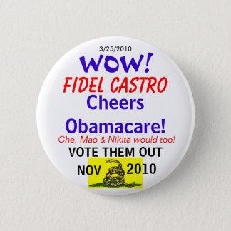 Castro Cheers Obamacare 6 Cm Round Badge