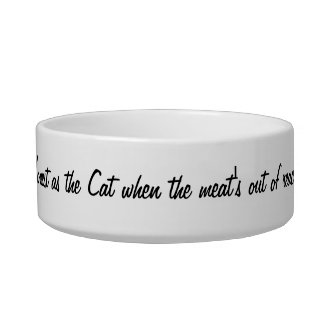 "Cat-A-Copia Custom ""Old English Saying"" Pet Bowl"