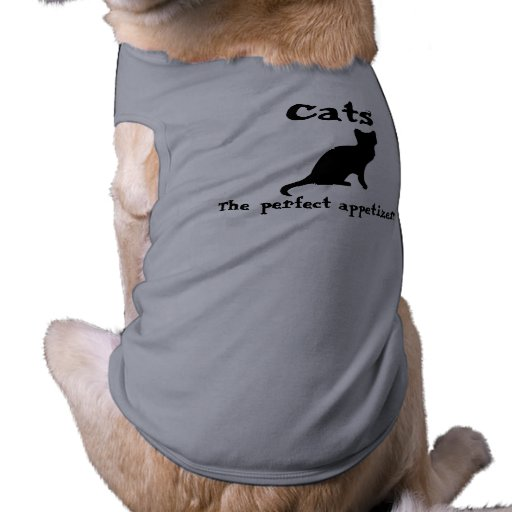 CAT appetizers~ Dog Clothing