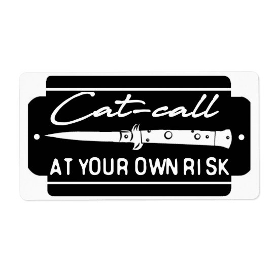 Cat call at Your Own Risk Shipping Label