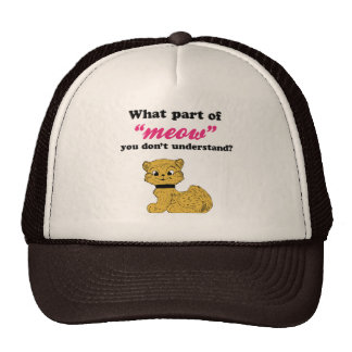 Cat Demands - What Part of Meow? Mesh Hats