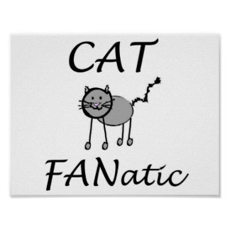 Cat Fanatic Poster