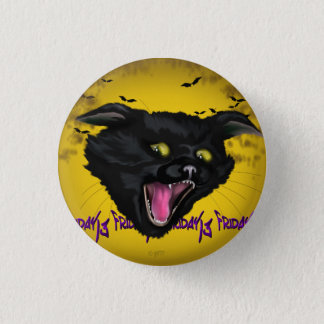CAT FRIDAY 13  Button Small, 1¼ Inch