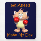 Cat - Go Ahead Make My Day Mouse Mat