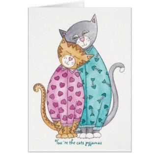 Cat Greeting Card You´re The Cats Pyjamas