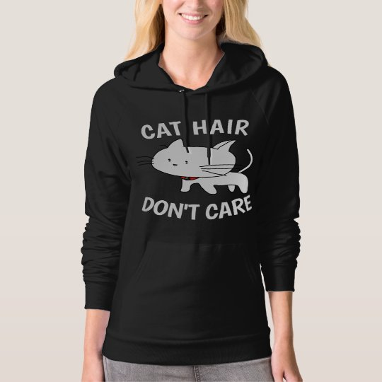 CAT HAIR DONT CARE Funny T-shirts & Hoodies