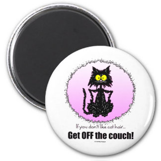 Cat Hair...Gifts for Cat Lovers 6 Cm Round Magnet